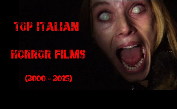 Top Italian Horror Films (2000-2015)   iHORRORdb Rank